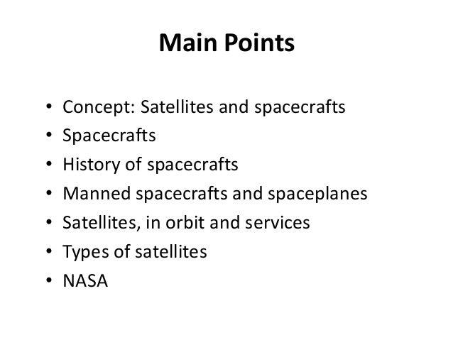 Satellites and spacecrafts