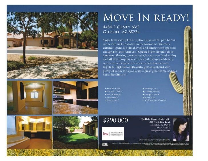Move In ready!4484 E Olney AVEGilbert, AZ 85234Single level with split floor plan. Large rooms plus bonusroom with walk-in...