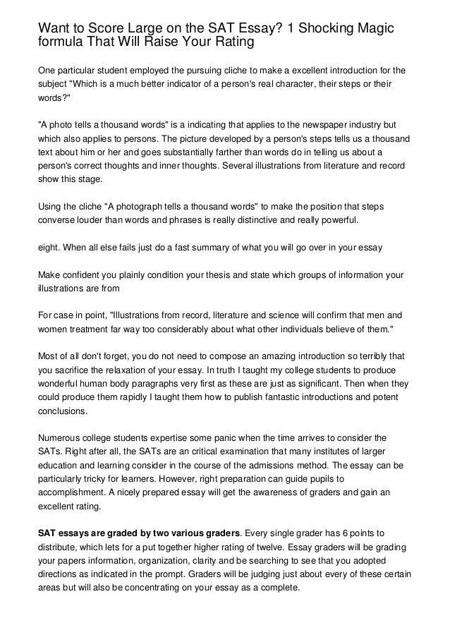 sat writing sample essay College board: this site explains what is expected of an sat level essay response to a prompt that is given in this portion of the test at the bottom of the page, there are sample sat papers listed by the scores they received you can view each essay response and then read the explanation provided below each response.