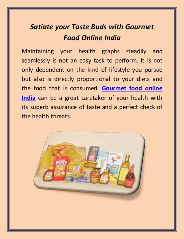 Satiate your taste buds with gourmet food online india for Awadhi cuisine ppt