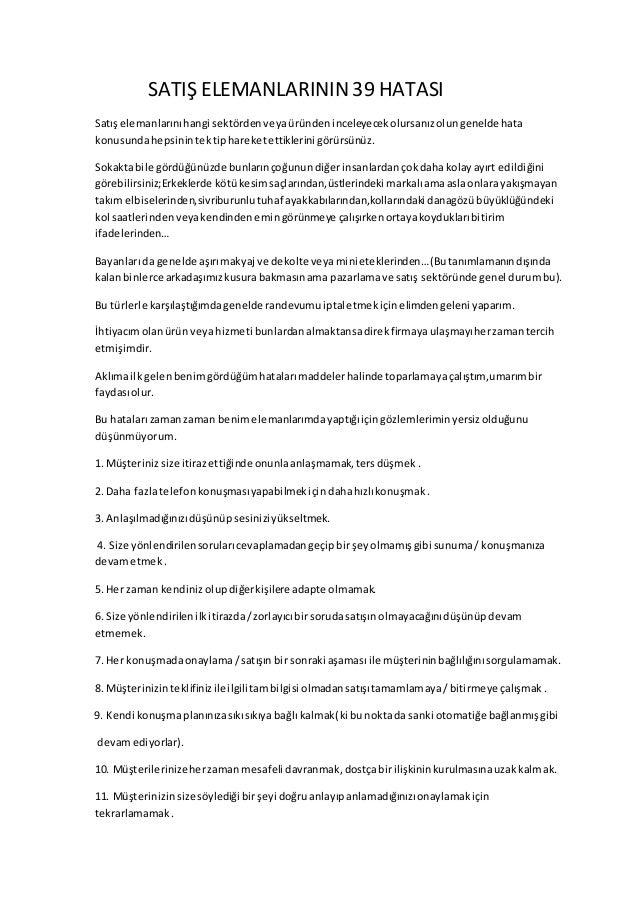 SATIŞ ELEMANLARININ 39 HATASI Satış elemanlarınıhangi sektördenveyaüründeninceleyecekolursanızolungenelde hata konusundahe...