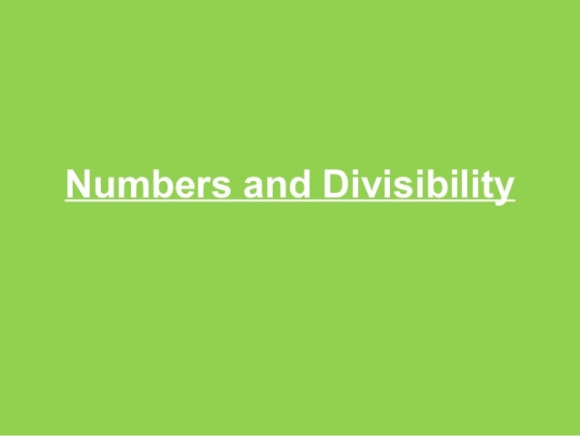 Numbers and Divisibility
