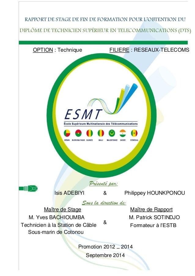 Rapport de stage de fin de formation pour l'obtention du DTS 2014 RAPPORT DE STAGE DE FIN DE FORMATION POUR L'OBTENTION DU...