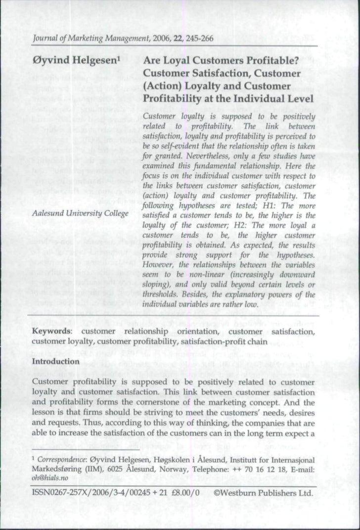 Journal of Marketing Management, 2006,22, 245-2660yvind Helgesen^               Are Loyal Customers Profitable?           ...