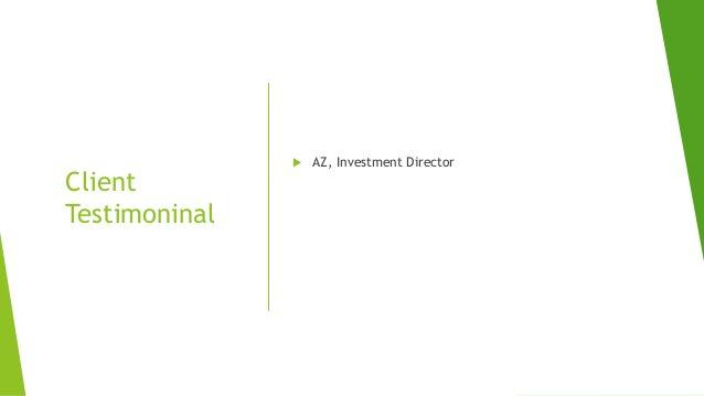 Client Testimoninal  AZ, Investment Director