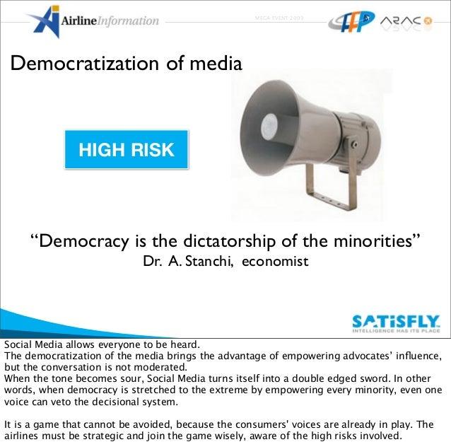 "MEGA EVENT 2009 ""Democracy is the dictatorship of the minorities"" Dr. A. Stanchi, economist Democratization of media HIGH ..."