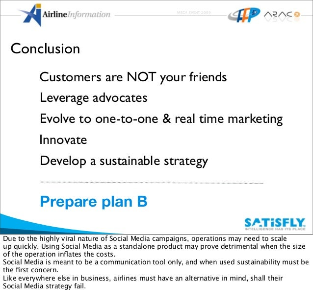 MEGA EVENT 2009 Prepare plan B Leverage advocates Develop a sustainable strategy Evolve to one-to-one & real time marketin...