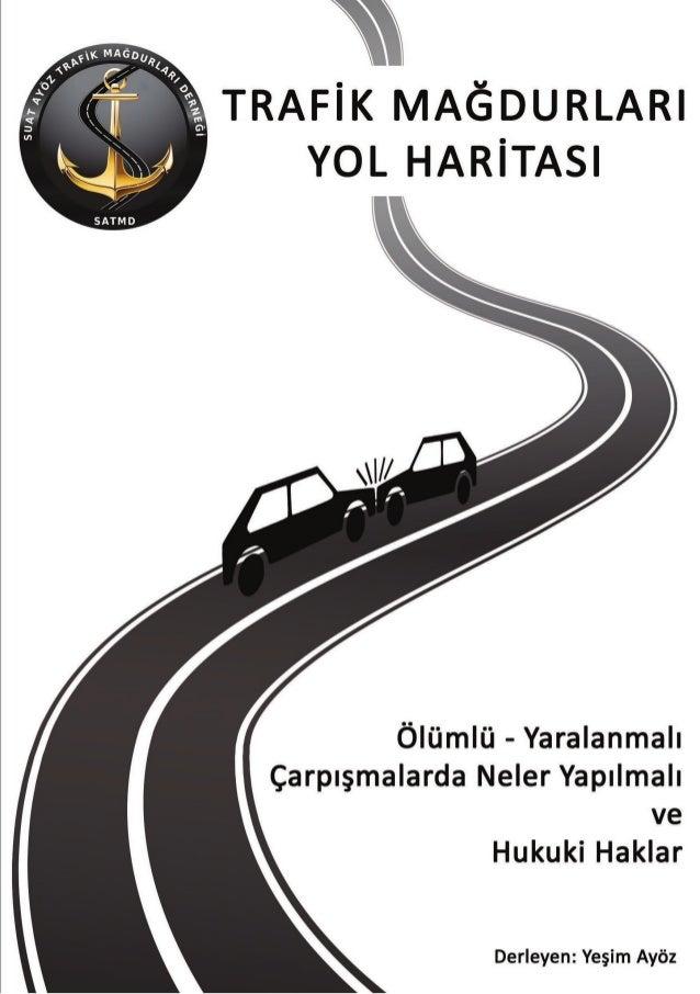 Satmd_Trafik Magdurlari Yol Haritasi