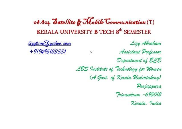 08.804 Satellite & MobileCommunication (T)   KERALA UNIVERSITY B-TECH 8th SEMESTER                       B-lizytvm@yahoo.c...