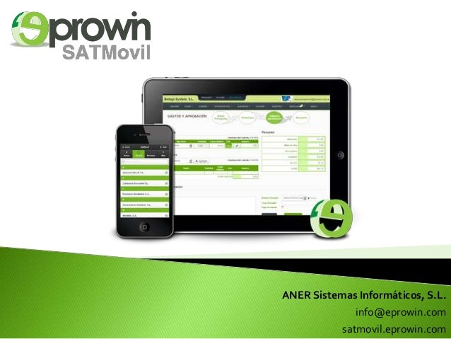 ANER Sistemas Informáticos, S.L. info@eprowin.com satmovil.eprowin.com