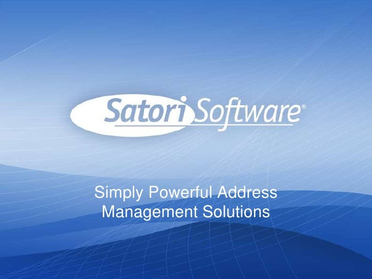 Simply Powerful Address Management Solutions<br />