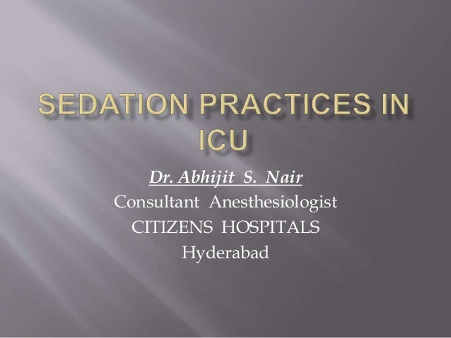 Dr. Abhijit S. Nair Consultant Anesthesiologist CITIZENS HOSPITALS Hyderabad