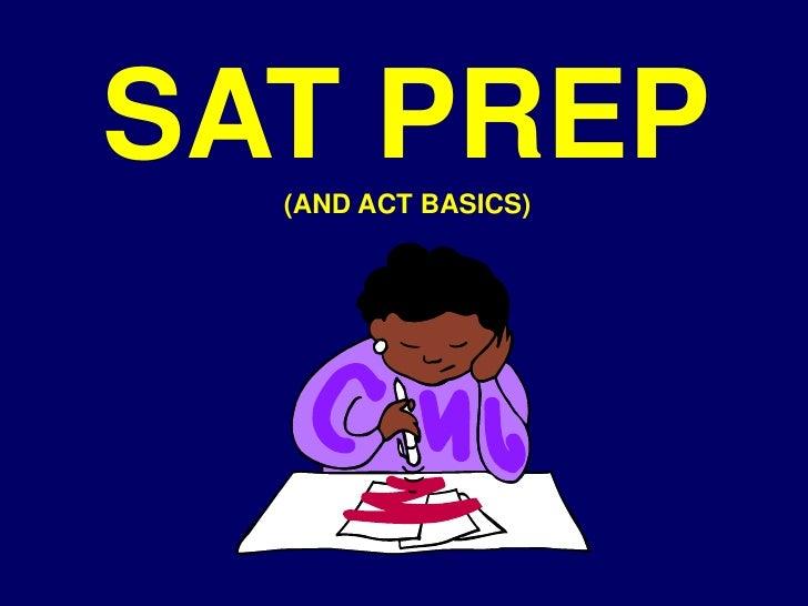 Sat prep   act basics