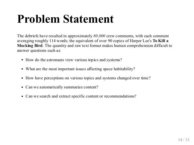 ProblemStatement Thedebriefshaveresultedinapproximately80,000crewcomments,witheachcomment averagingroughly11...