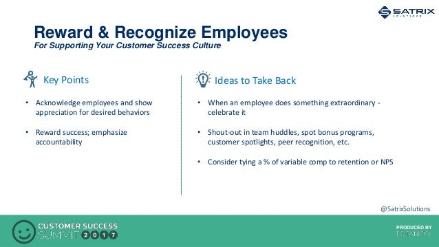PRODUCED BYPRODUCED BY Reward & Recognize Employees For Supporting Your Customer Success Culture Ideas to Take BackKey Poi...