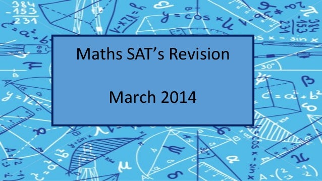 Maths SAT's Revision March 2014