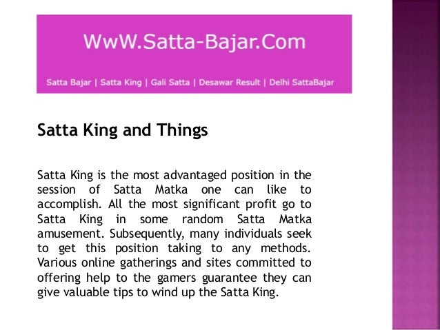 Satta king and things