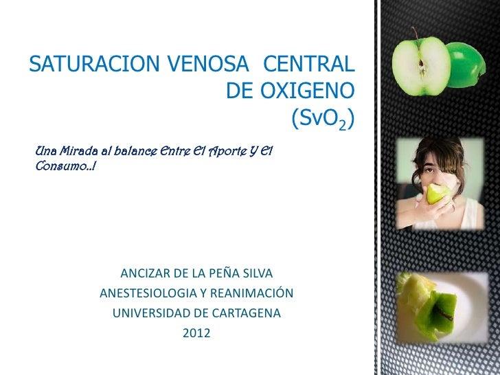 Anestesia Extremadura Saturaci n venosa de oxigeno