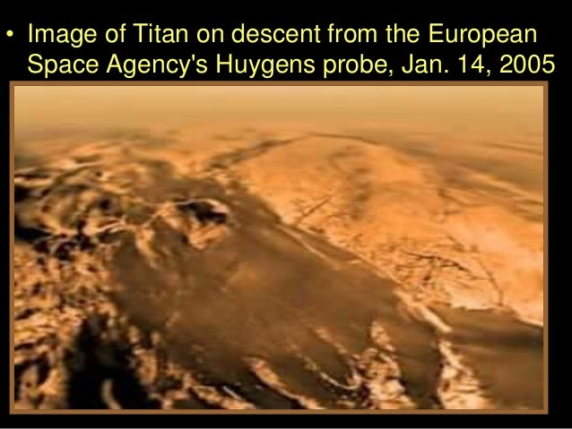 • Image of Titan on descent from the European Space Agency's Huygens probe, Jan. 14, 2005