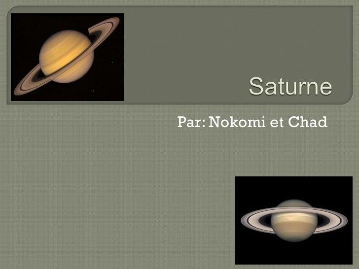 Par: Nokomi et Chad