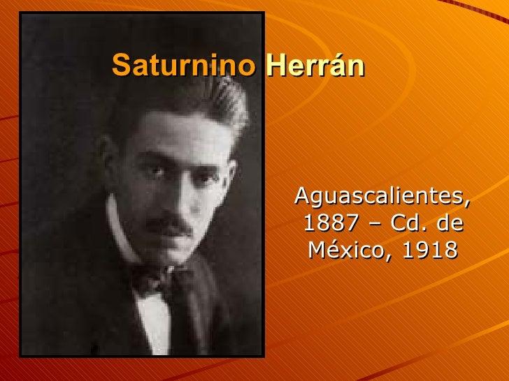 Saturnino  Herrán Aguascalientes, 1887 – Cd. de México, 1918