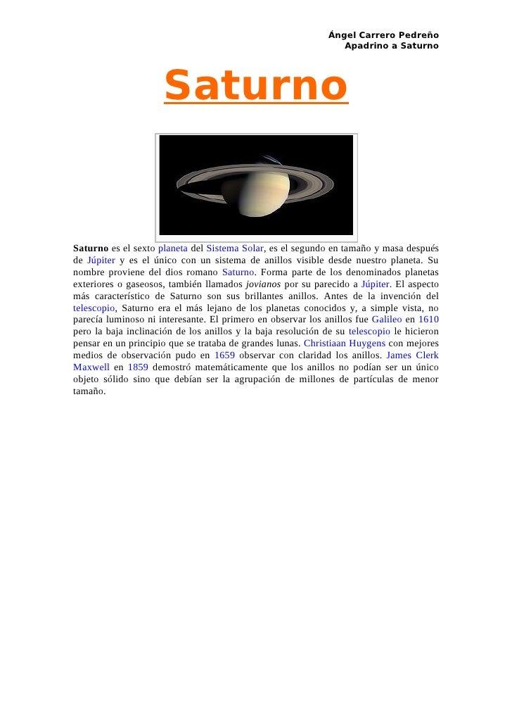 Ángel Carrero Pedreño                                                                  Apadrino a Saturno                 ...