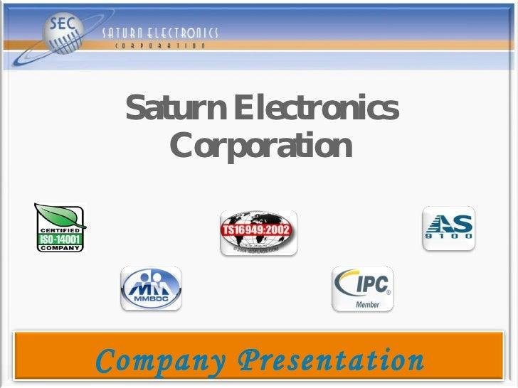 Saturn Electronics Corporation Company  Presentation