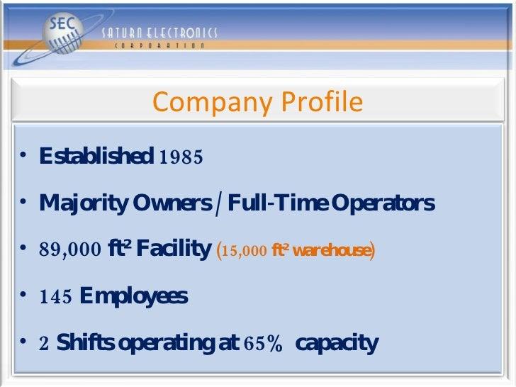 <ul><li>Established 1985 </li></ul><ul><li>Majority Owners / Full-Time Operators </li></ul><ul><li>89,000 ft² Facility  (1...