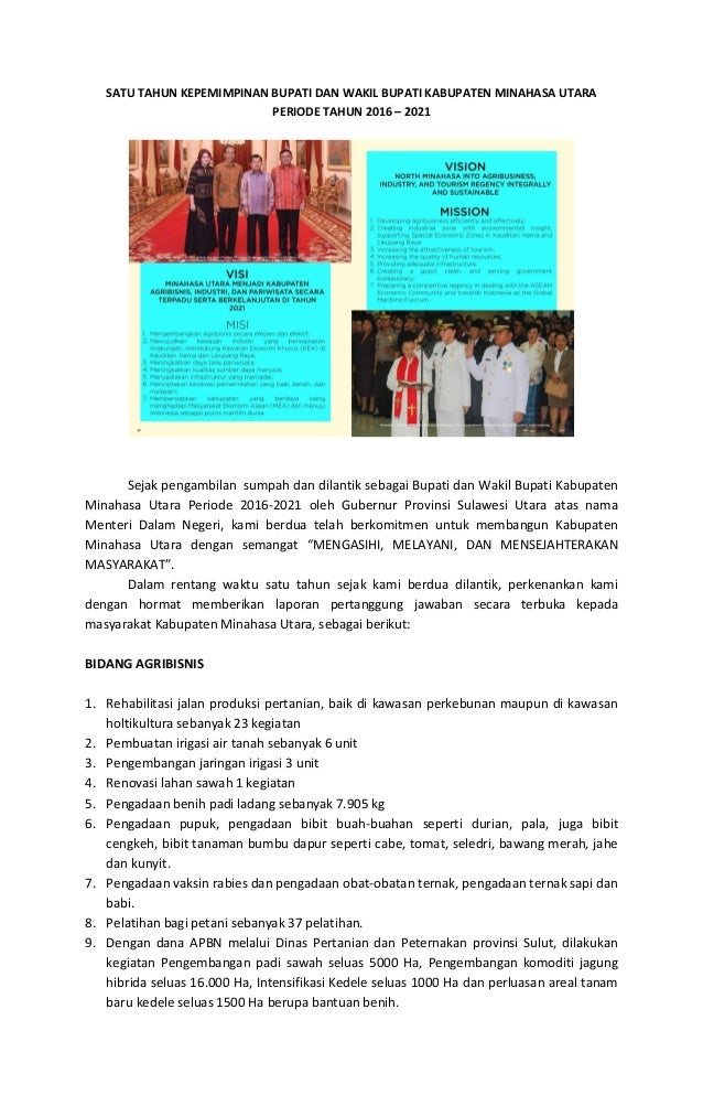 SATU TAHUN KEPEMIMPINAN BUPATI DAN WAKIL BUPATI KABUPATEN MINAHASA UTARA PERIODE TAHUN 2016 – 2021 Sejak pengambilan sumpa...