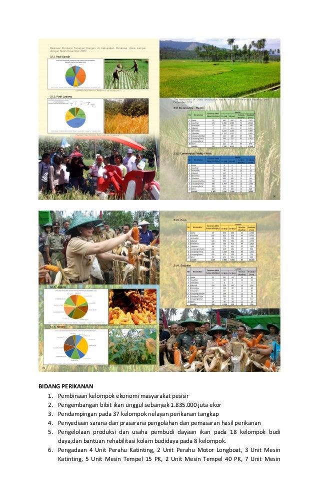 BIDANG PERIKANAN 1. Pembinaan kelompok ekonomi masyarakat pesisir 2. Pengembangan bibit ikan unggul sebanyak 1.835.000 jut...
