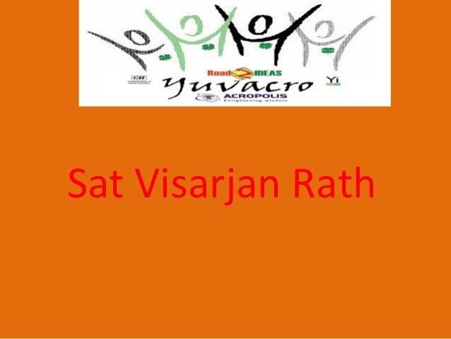 Sat Visarjan Rath