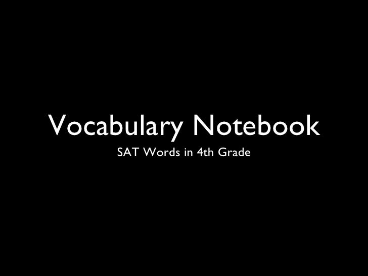 Vocabulary Notebook    SAT Words in 4th Grade