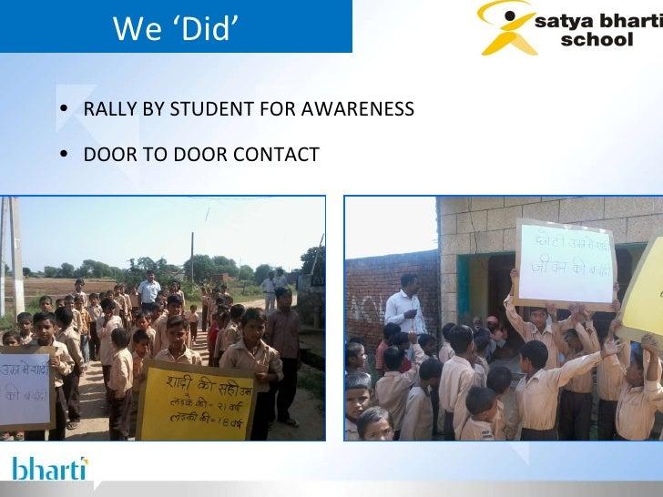 We 'Did' <ul><li>RALLY BY STUDENT FOR AWARENESS  </li></ul><ul><li>DOOR TO DOOR CONTACT  </li></ul>