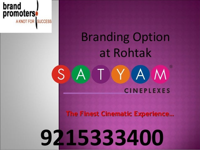 Branding Option         at Rohtak  The Finest Cinematic Experience…9215333400