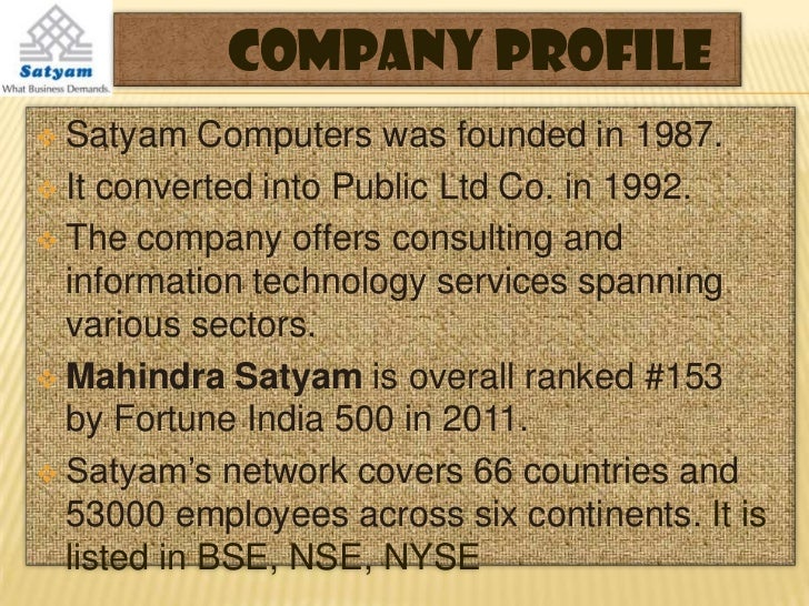 satyam scam The satyam scam in 2009, sent shock waves through india inc and in its wake altered the corporate governance landscape in india permanently on january 7, 2009, the chairman of satyam software services ltd, ramalinga raju, confessed to a rs 7,136 crore fraud committed by him and a few others at the company.