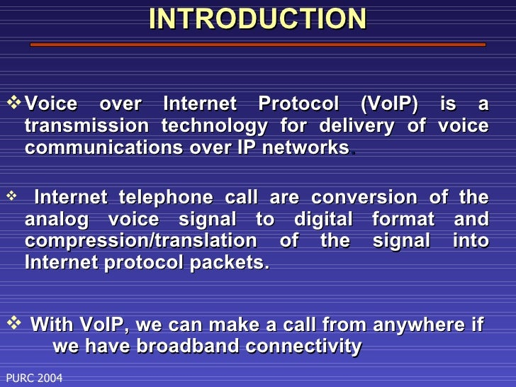voice over internet protocol essay What is voip voice over internet protocol (voip) is the assembly of voice into ip data which can be transmitted over an ip network to an addressable (ip address) destination.