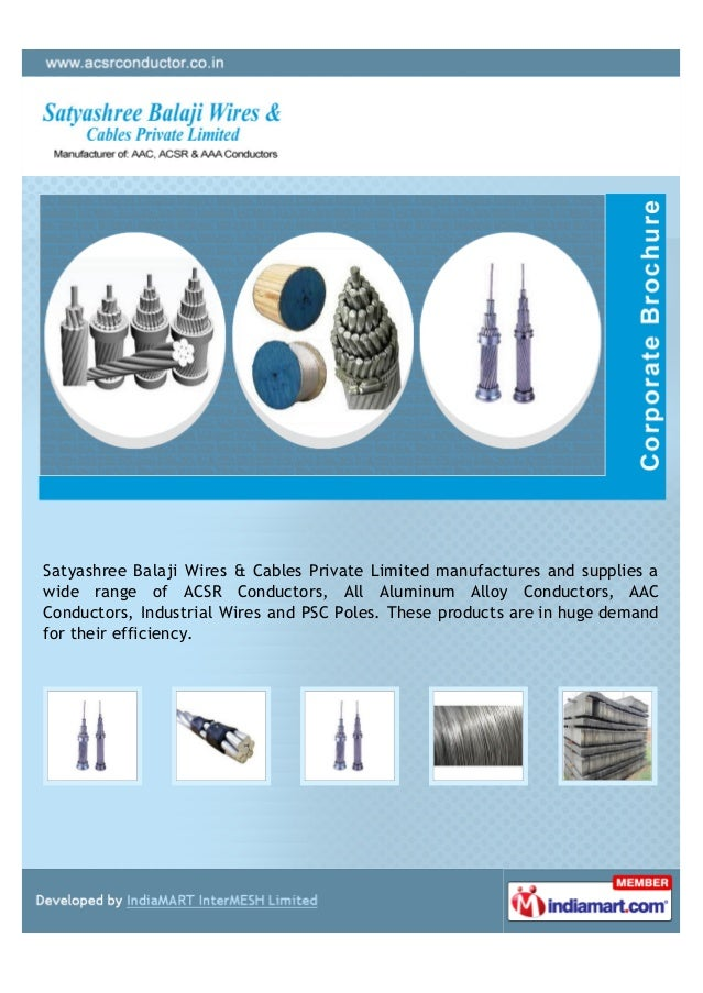 Satyashree Balaji Wires & Cables Private Limited manufactures and supplies awide range of ACSR Conductors, All Aluminum Al...