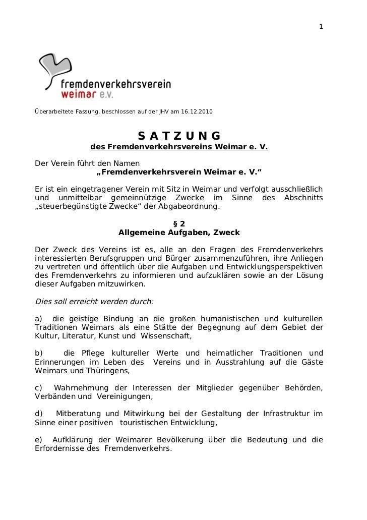 1Überarbeitete Fassung, beschlossen auf der JHV am 16.12.2010                                  SATZUNG                  de...