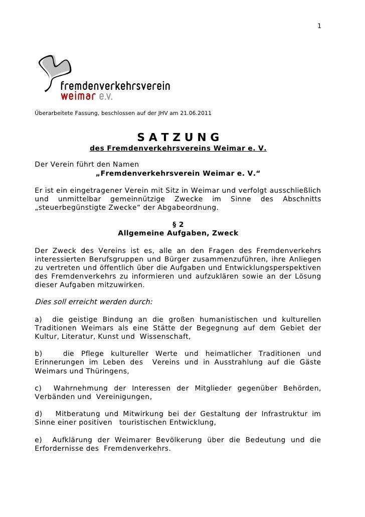 1Überarbeitete Fassung, beschlossen auf der JHV am 21.06.2011                                  SATZUNG                  de...
