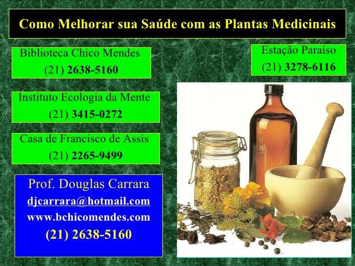 Como Melhorar sua Saude com Plantas Medicinais I