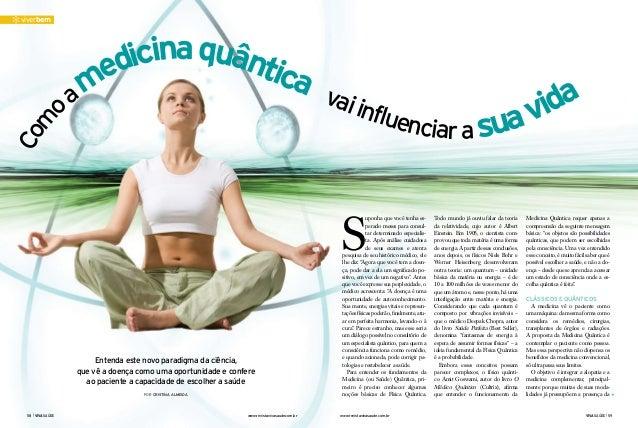58   vivasaúde www.revistavivasaude.com.br www.revistavivasaude.com.br vivasaúde   59 viverbem Entenda este novo paradigma...