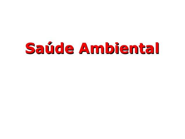 Saúde AmbientalSaúde Ambiental