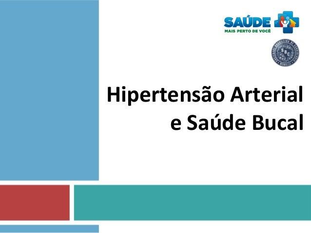 Hipertensão Arterial e Saúde Bucal