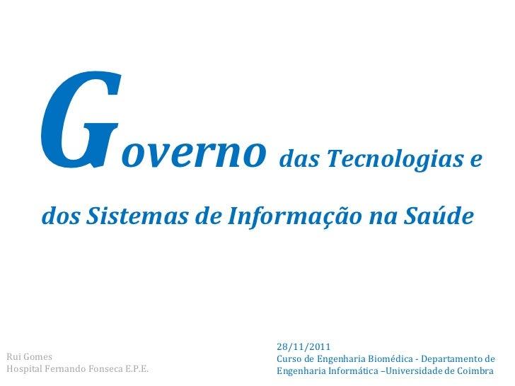 G                   overno das Tecnologias e       dos Sistemas de Informação na Saúde                                   2...