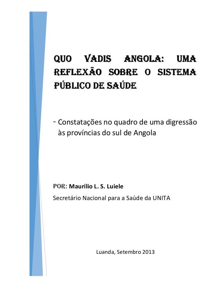 QUO VADIS ANGOLA: UMAQUO VADIS ANGOLA: UMAQUO VADIS ANGOLA: UMAQUO VADIS ANGOLA: UMA REFLEXÃO SOBRE O SISTEMAREFLEXÃO SOBR...
