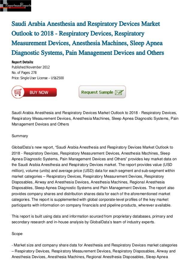 Saudi Arabia Anesthesia and Respiratory Devices MarketOutlook to 2018 - Respiratory Devices, RespiratoryMeasurement Device...