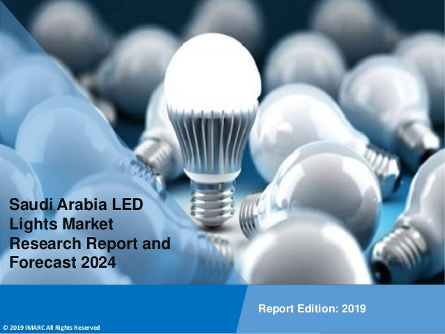 Copyright © IMARC Service Pvt Ltd. All Rights Reserved Saudi Arabia LED Lights Market Research Report and Forecast 2024 Re...