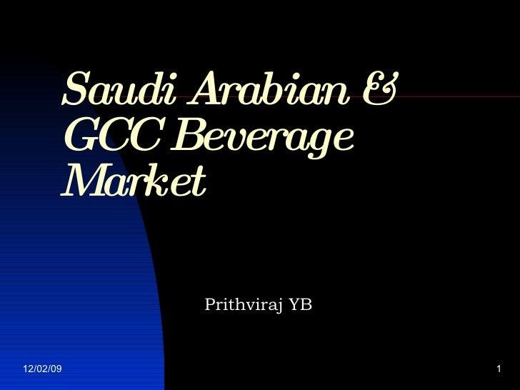 Saudi Arabian & GCC Beverage Market Prithviraj YB