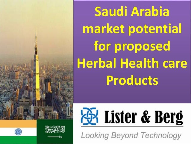 Saudi Arabia market potential for proposed Herbal Health care Products