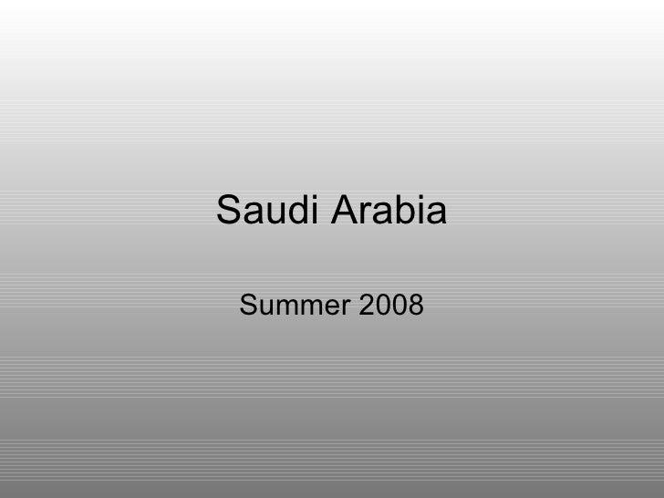 Saudi Arabia Summer 2008